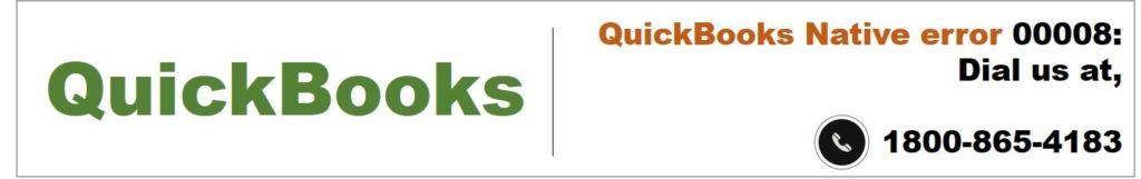 QuickBooks Native error 00008