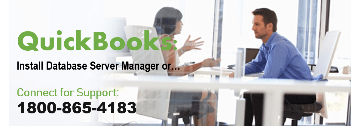 Install QuickBooks Database Server Manager with ease or connect with