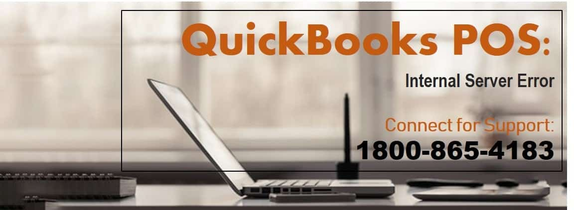 QuickBooks POS Message internal Servers error