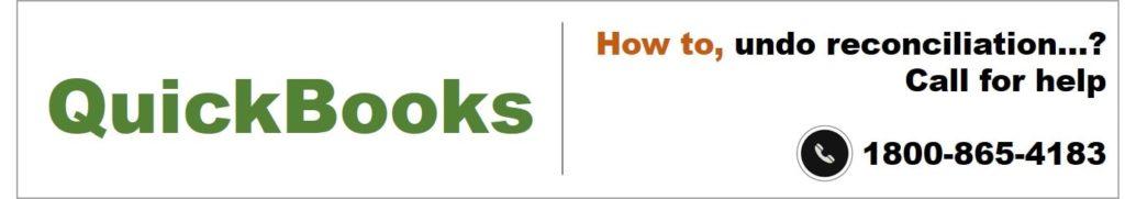 How To Undo A Reconciliation In Quickbooks