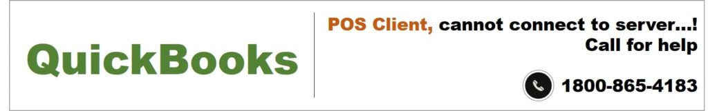 QuickBooks POS Client Cannot Connect to Server