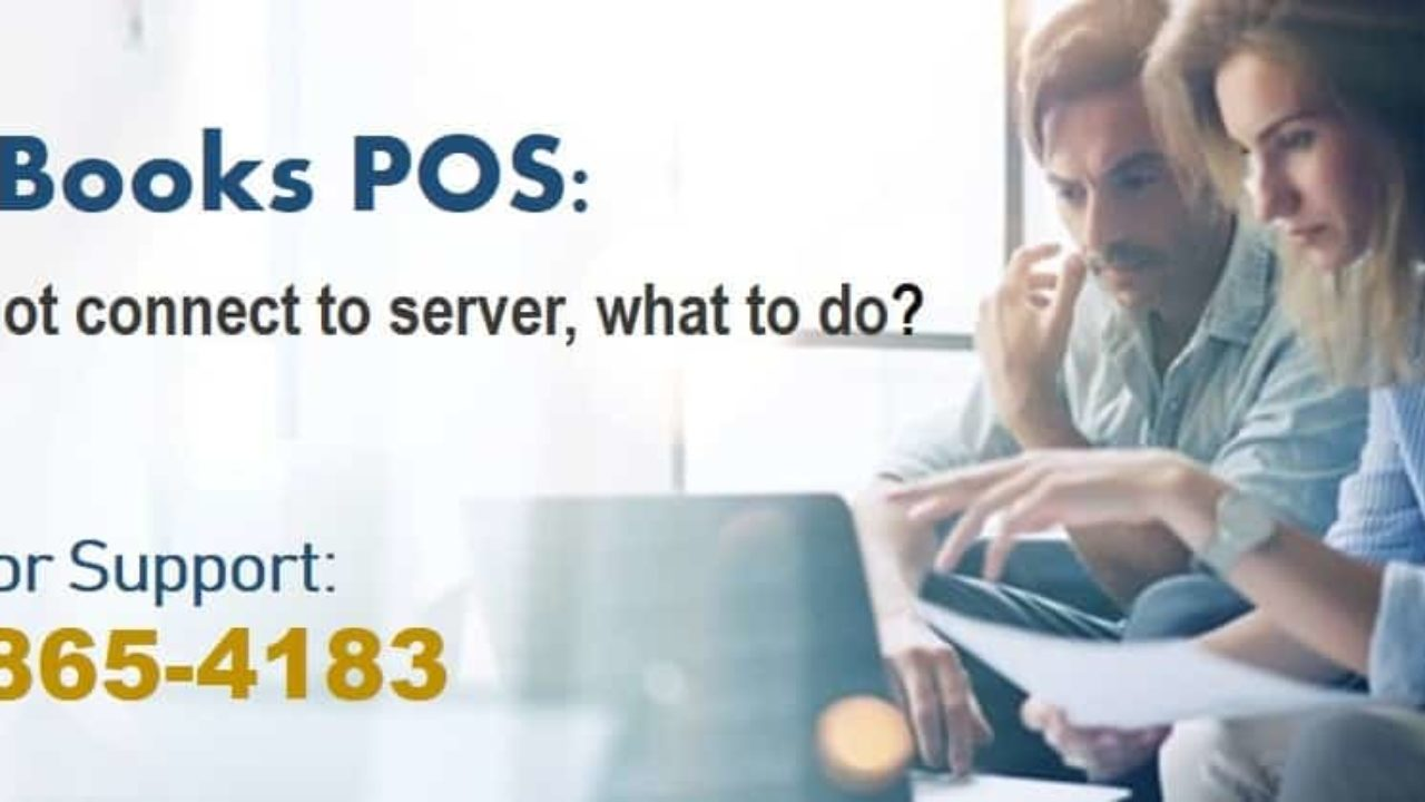 QuickBooks POS Client Cannot Connect to Server: 4 Steps for