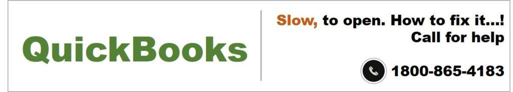 QuickBooks slow to open