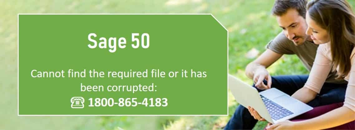 Sage 50 cannot find a required file or it has been corrupted