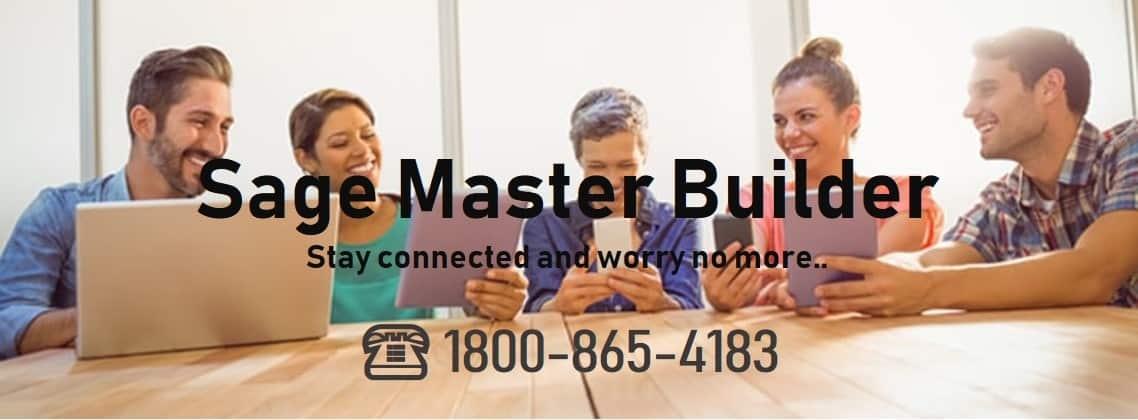 Sage Master builder Support