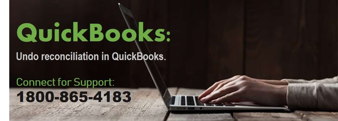 Undo reconciliation in QuickBooks