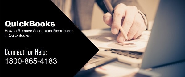 How to Remove Accountant Restrictions in QuickBooks