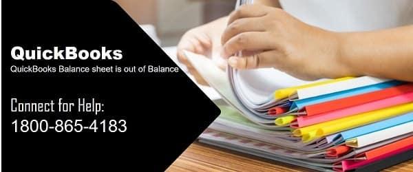 QuickBooks balance sheet out of balance