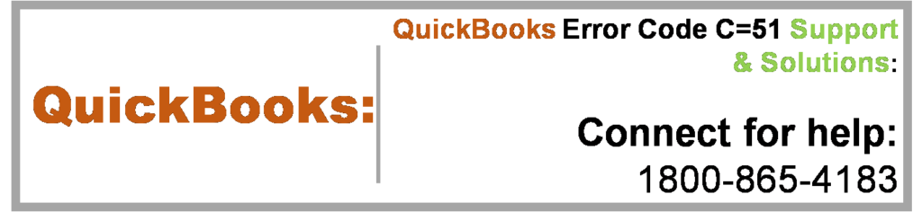 QuickBooks Error Code C=51 Support & Solutions