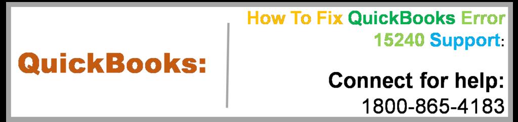 How To Fix QuickBooks Error 15240 Support Call @ 1800-865-4183