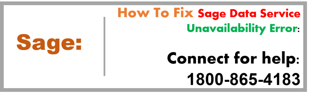 Sage Data Service Unavailability Error