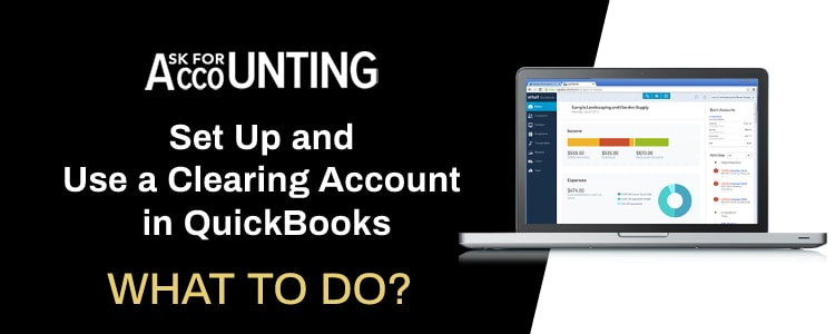 Clearing Account in QuickBooks