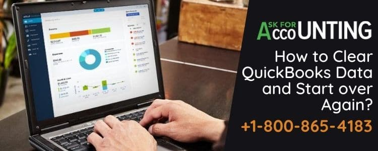 Clear QuickBooks Data and Start over