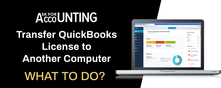 Transfer QuickBooks License to Another Computer