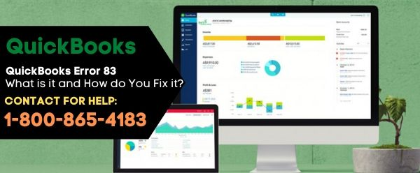 QuickBooks Error 83: What is it and How do You Fix it?