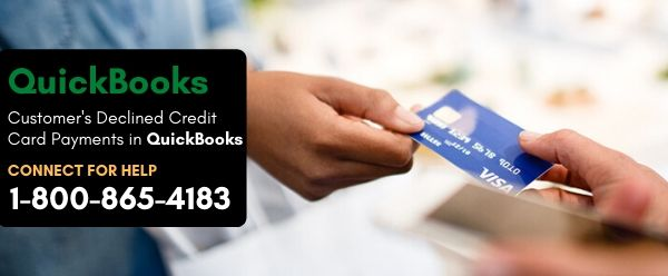 Customer's Declined Credit Card Payments in QuickBooks