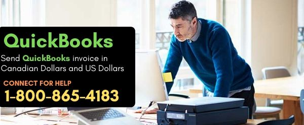 QuickBooks invoice in Canadian Dollars and US Dollars
