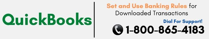 Guide to Set and Use Banking Rules for Downloaded Transactions