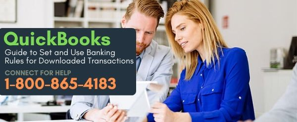 Guide to Set and Use Banking Rules for Downloaded Transactions in QuickBooks