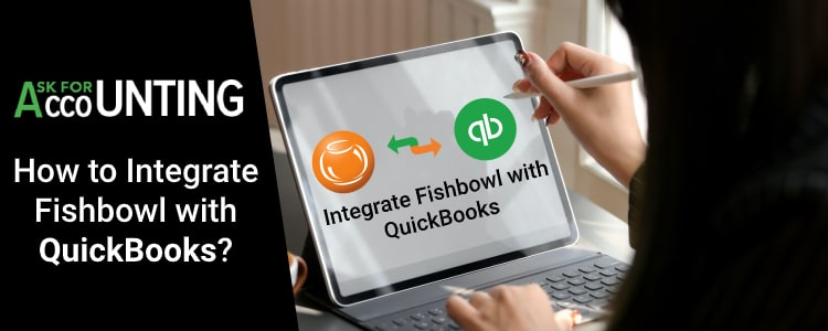 Integrate Fishbowl with QuickBooks Desktop