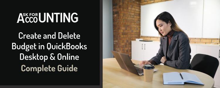 Create & Delete Budget in QuickBooks