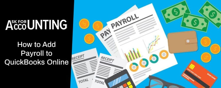 How to Add Payroll to QuickBooks Online?